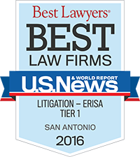 Best Lawyers Best Law Firms U S News World Report Litigation Erisa Tier 1 San Antonio 2016-2017